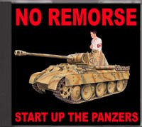No Remorse - Start up the Panzers - Click Image to Close